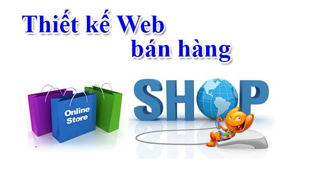Thiết kế website bán hàng ngày càng được tin dùng và phổ biến